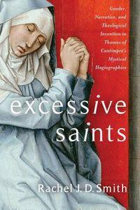 Excessive Saints