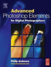 Advanced Photoshop Elements for Digital Photography