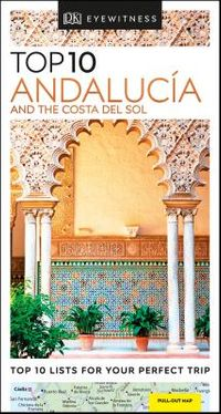 Top 10 Andaluc?a and the Costa Del Sol
