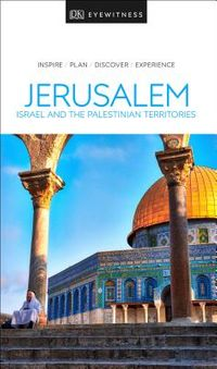 DK Eyewitness Jerusalem, Israel and the Palestinian Territories