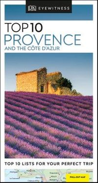DK Eyewitness Top 10 Provence and the C?te D'azur