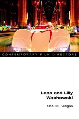 Lana and Lilly Wachowski