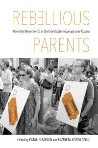 Rebellious Parents