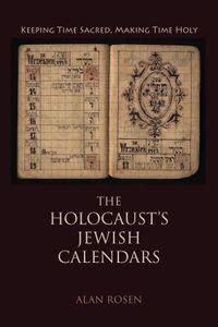 The Holocaust's Jewish Calendars