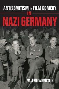 Antisemitism in Film Comedy in Nazi Germany