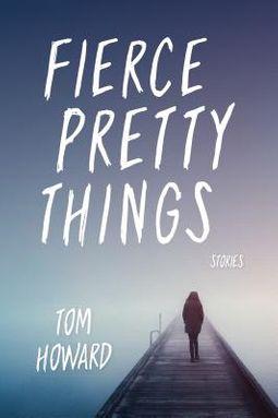 Fierce Pretty Things