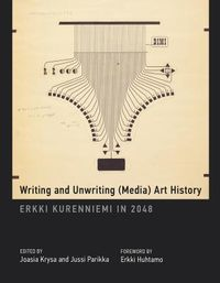 Writing and Unwriting Media Art History