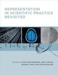 Representation in Scientific Practice Revisited