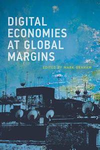 Digital Economies at Global Margins