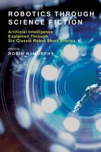 Robotics Through Science Fiction