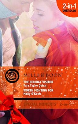 The Holiday Visitor and Worth Fighting for