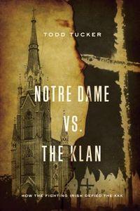 Notre Dame Vs. the Klan
