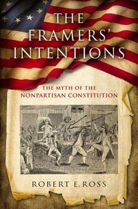 The Framers' Intentions