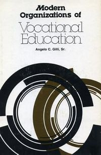Modern Organizations of Vocational Education