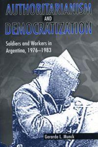 Authoritarianism and Democratization