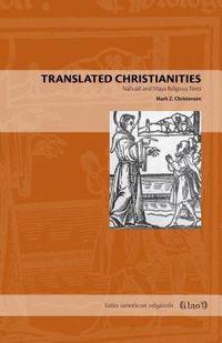 Translated Christianities