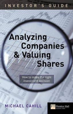 Analyzing Companies and Valuing Shares