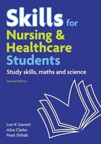 Skills for Nursing & Healthcare Students