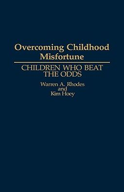 Overcoming Childhood Misfortune