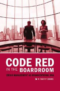 Code Red in the Boardroom