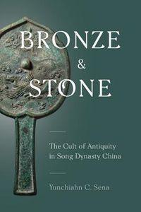 Bronze and Stone