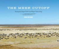 The Meek Cutoff