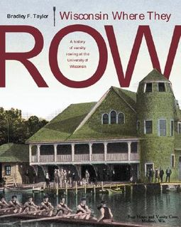 Wisconsin Where They Row