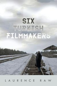 Six Turkish Filmmakers