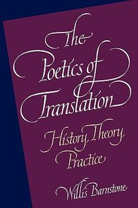 The Poetics of Translation