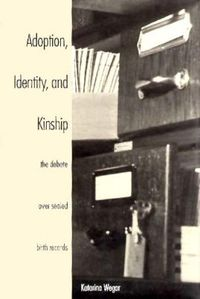 Adoption, Identity, and Kinship