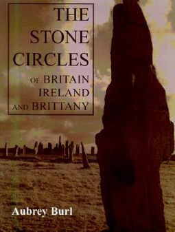 The Stone Circles of Britain, Ireland and Brittany