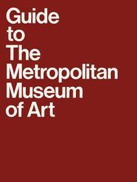 Guide to the Metropolitan Museum of Art