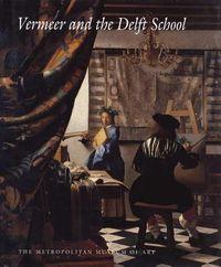 Vermeer and the Delft School