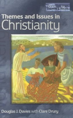 Themes and Issues in Christianity
