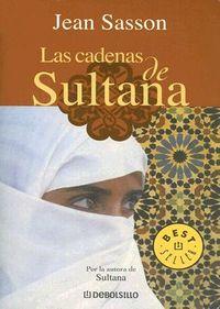 Las cadenas de Sultana / Princess Sultana's Circle