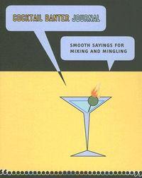 Cocktail Banter Journal