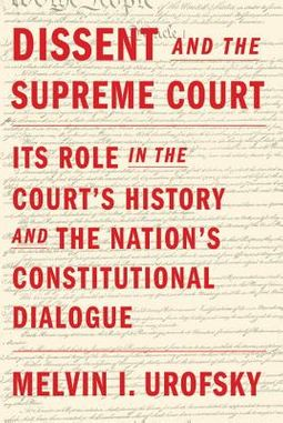Dissent and the Supreme Court