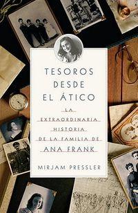 Tesoros desde el atico / Treasure from the Attic