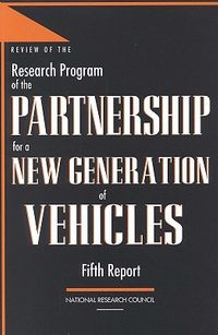 Review of the Research Program of the Partnership for a New Generation of Vehicles, Fifth Report