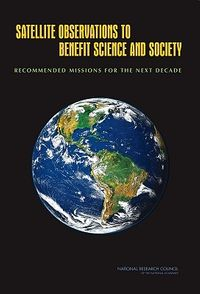 Satellite Observations to Benefit Science and Society
