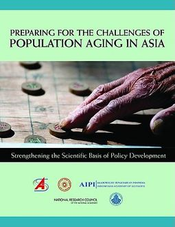 Preparing for the Challenges of Population Aging in Asia