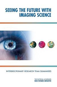 Seeing the Future with Imaging Science