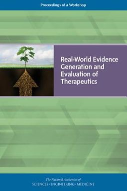 Real-World Evidence Generation and Evaluation of Therapeutics