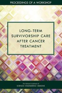 Long-term Survivorship Care After Cancer Treatment