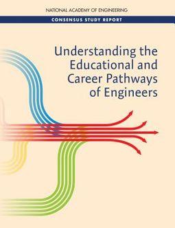 Understanding the Educational and Career Pathways of Engineers