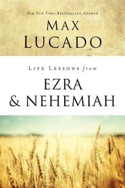 Life Lessons from Ezra & Nehemiah