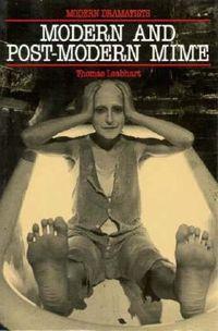 Modern and Postmodern Mime