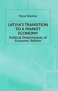 Latvia's Transition to a Market Economy