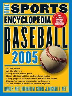 The Sports Encyclopedia, Baseball 2005