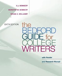 The Bedford Guide for College Writers : With Reader and Research Manual